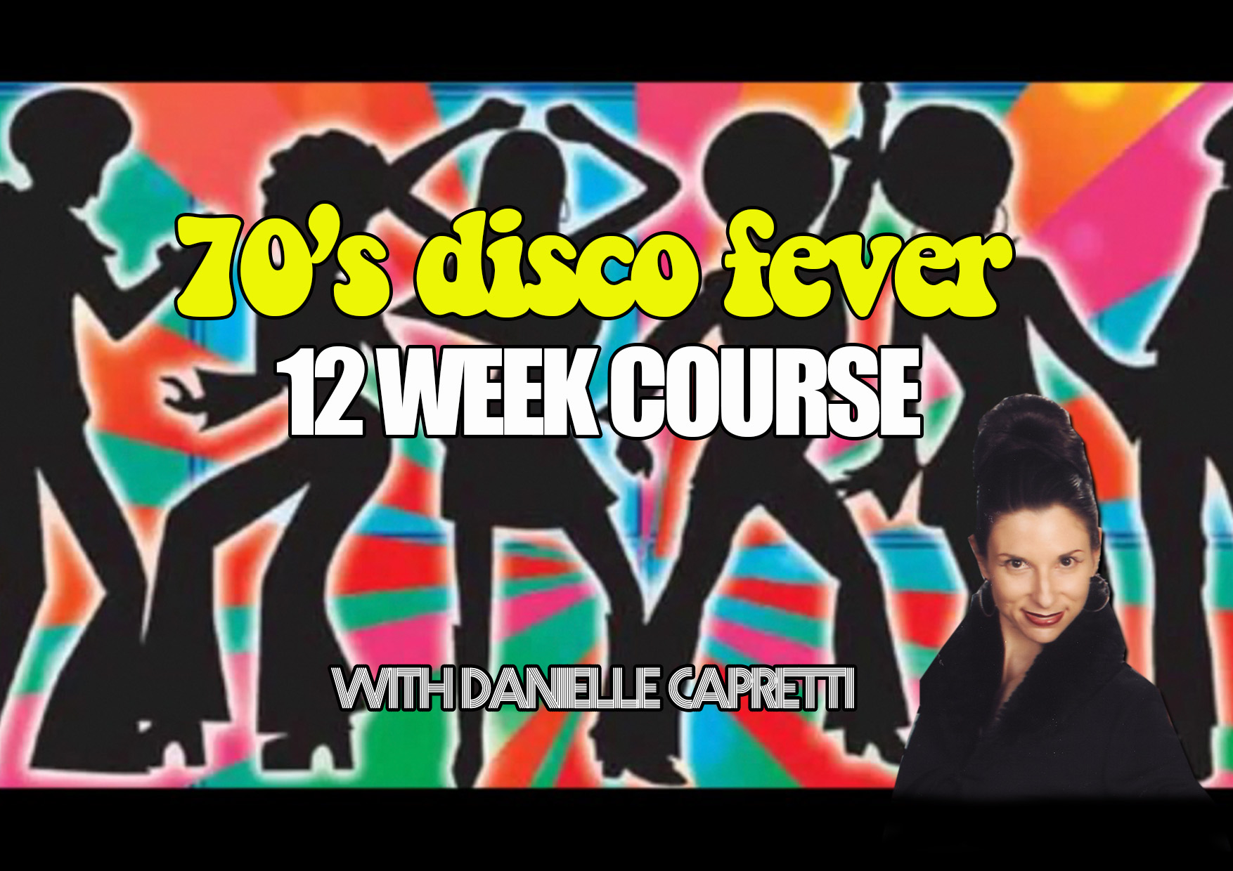 70S DISCO 12 WEEK COURSE